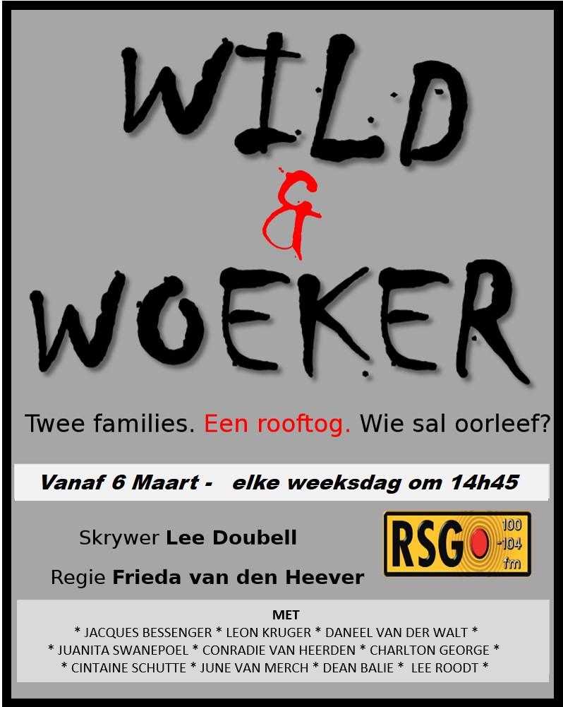 Wild en Woeker begin Vrydag