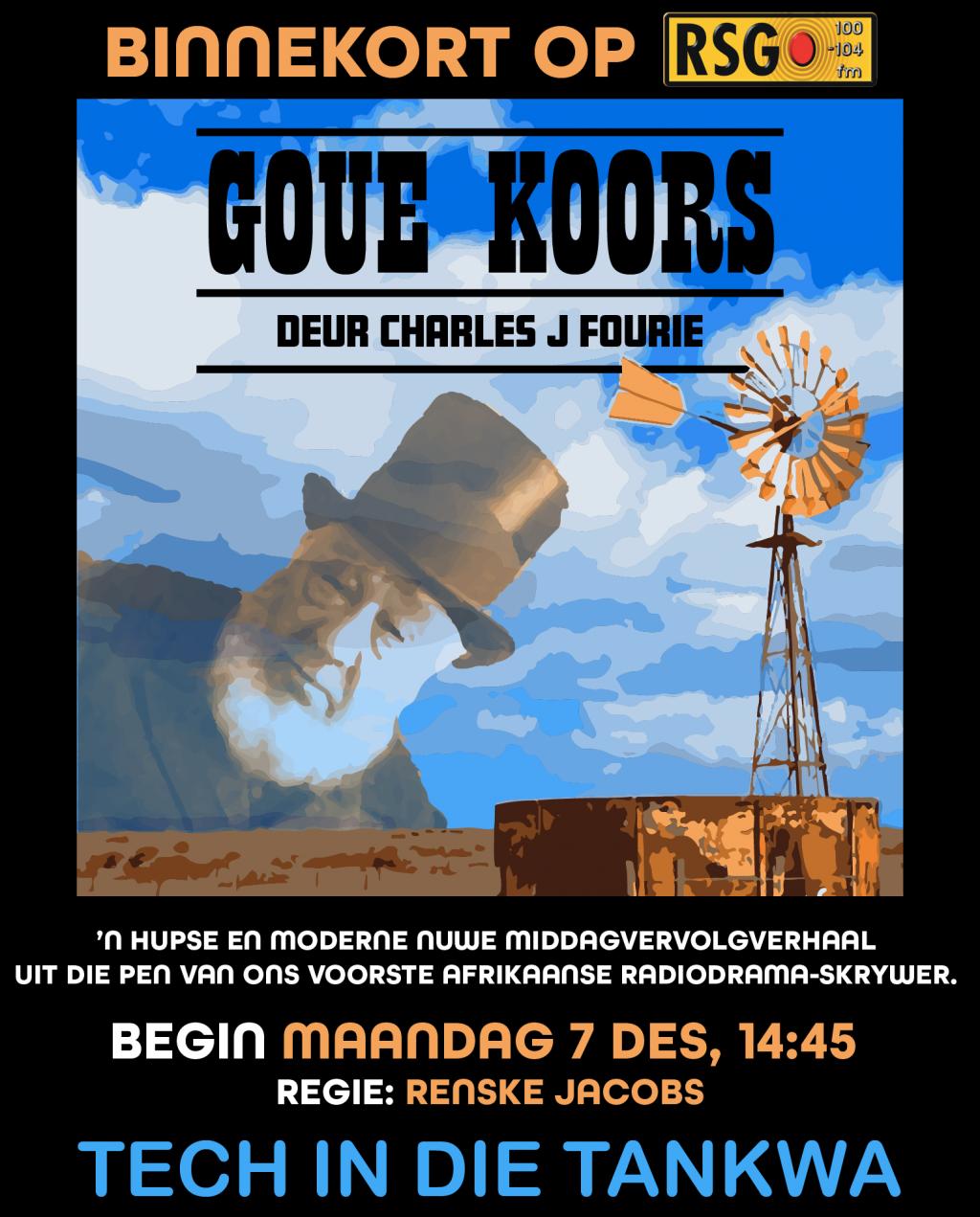 Goue Koors vol avontuur, liefde, kinkels en kabels